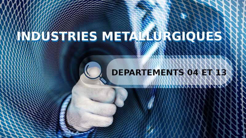 Convention collective des industries métallurgiques des Bouches du Rhône et Alpes de Haute Provence du 19 Décembre 2006