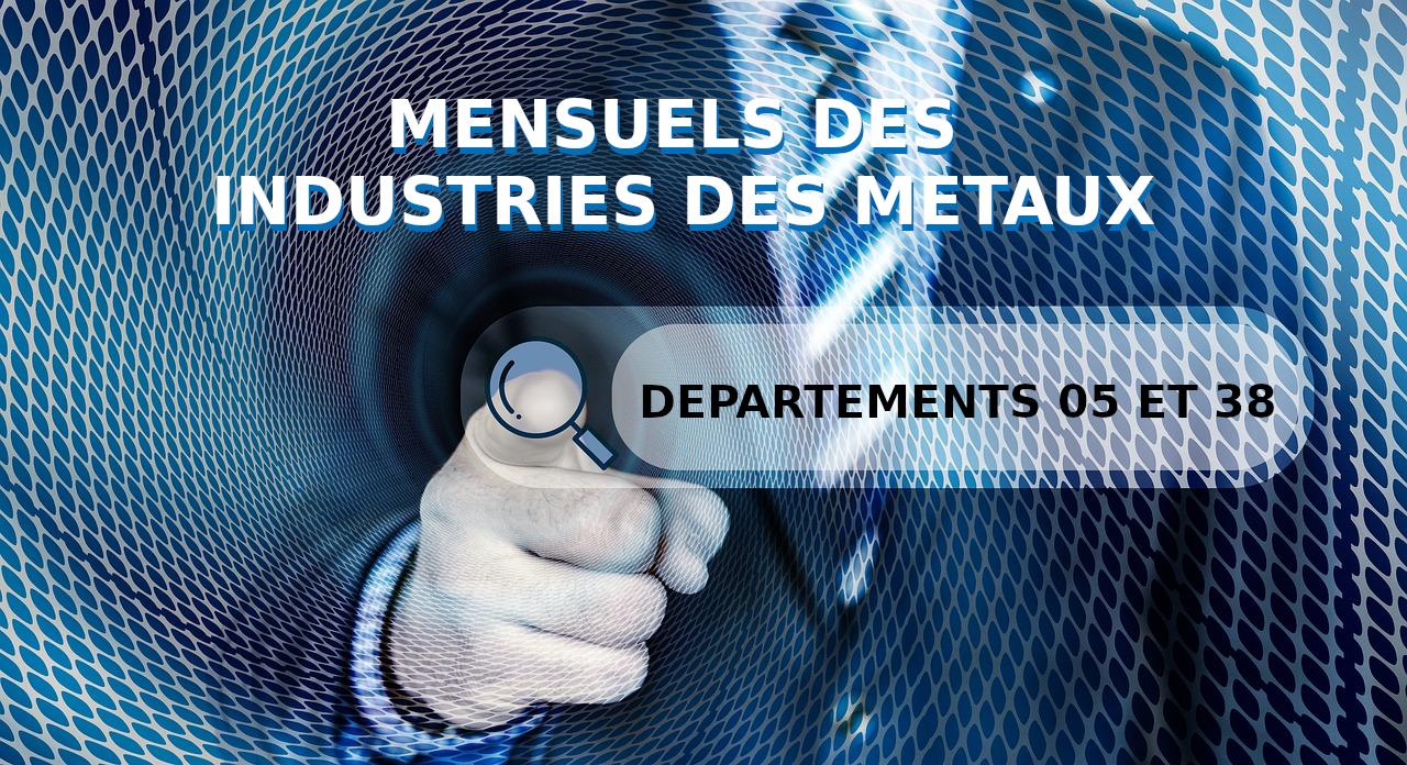 Convention collective des mensuels des industries des métaux de l' Isère et des Hautes Alpes du 1er Octobre 2001