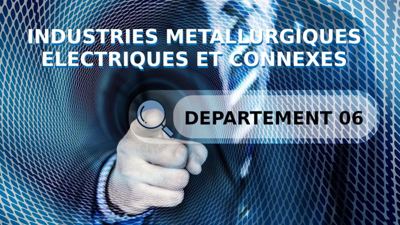 Convention collective des industries metallurgiques électriques et connexes des Alpes Maritimes